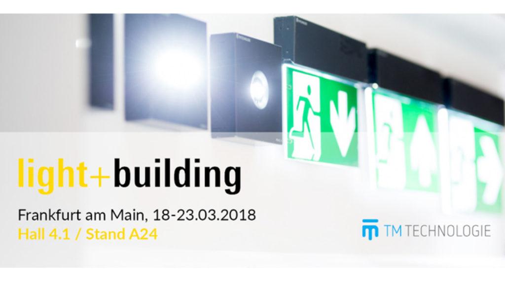 TM TECHNOLOGIE zaprasza na stoisko podczas Light+Building 2018