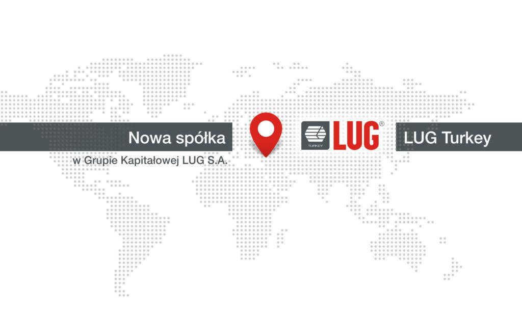 Nowa spółka zagraniczna w Grupie Kapitałowej LUG S.A