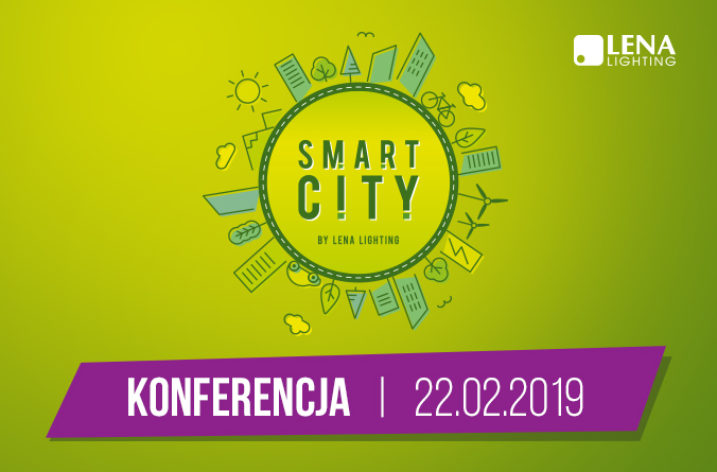 Konferencja Smart City by Lena Lighting