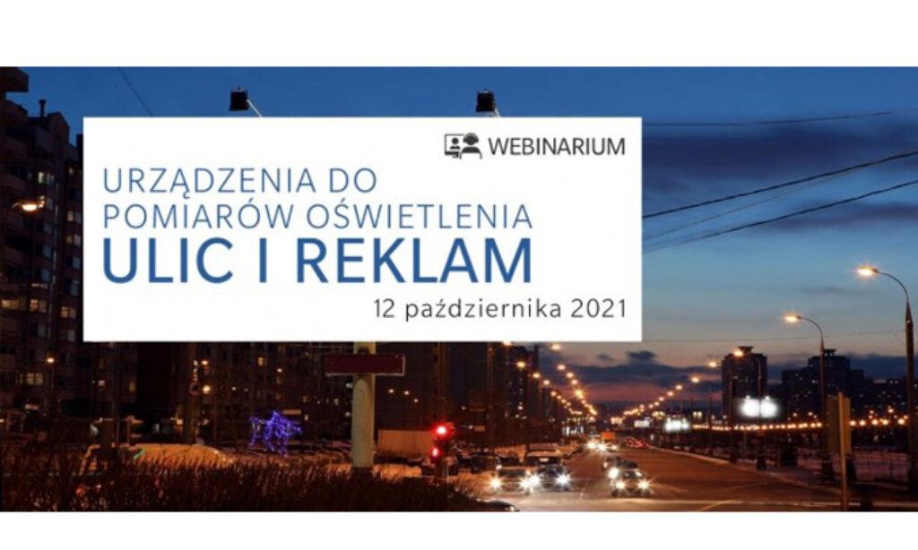 Webinarium: Urządzenia do pomiarów oświetlenia ulic i reklam